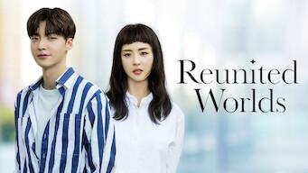 Reunited Worlds: Season 1