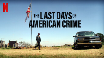 Is The Last Days Of American Crime 2020 On Netflix Canada